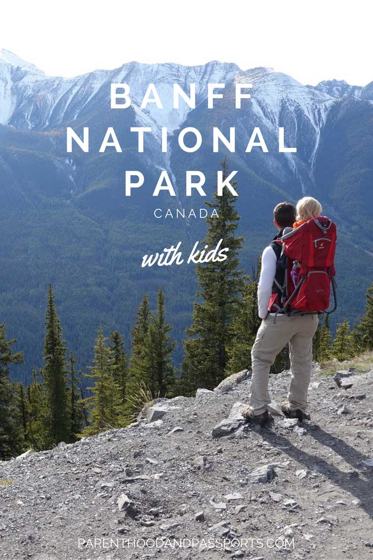 Parenthood and Passports - Banff National Park