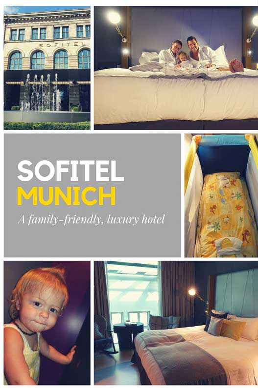 Parenthood and Passports - Sofitel Munich Bayerpost