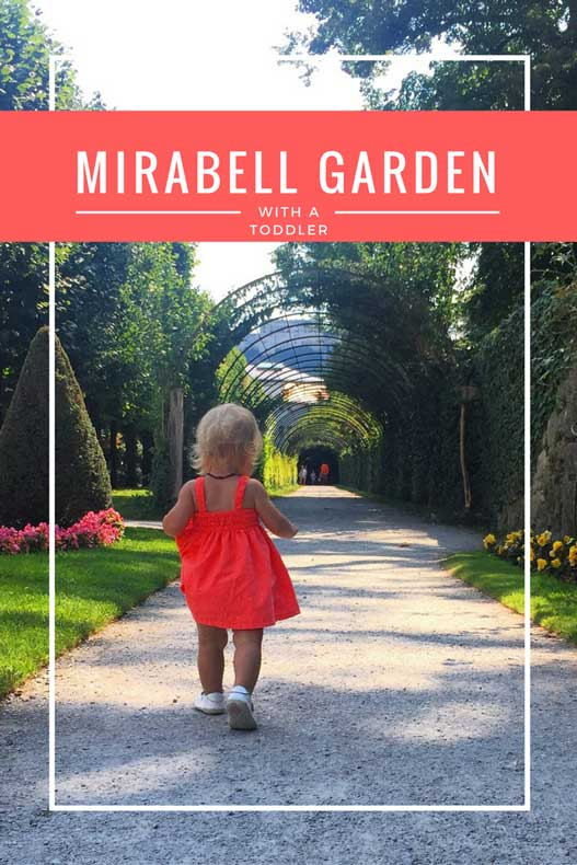 Parenthood and Passports - Mirabell Garden with a toddler