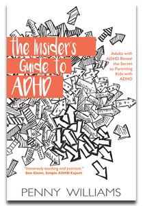 The Insider's Guide to ADHD