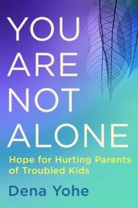 Resource for Parents of Troubled Kids - Parenting Like Hannah