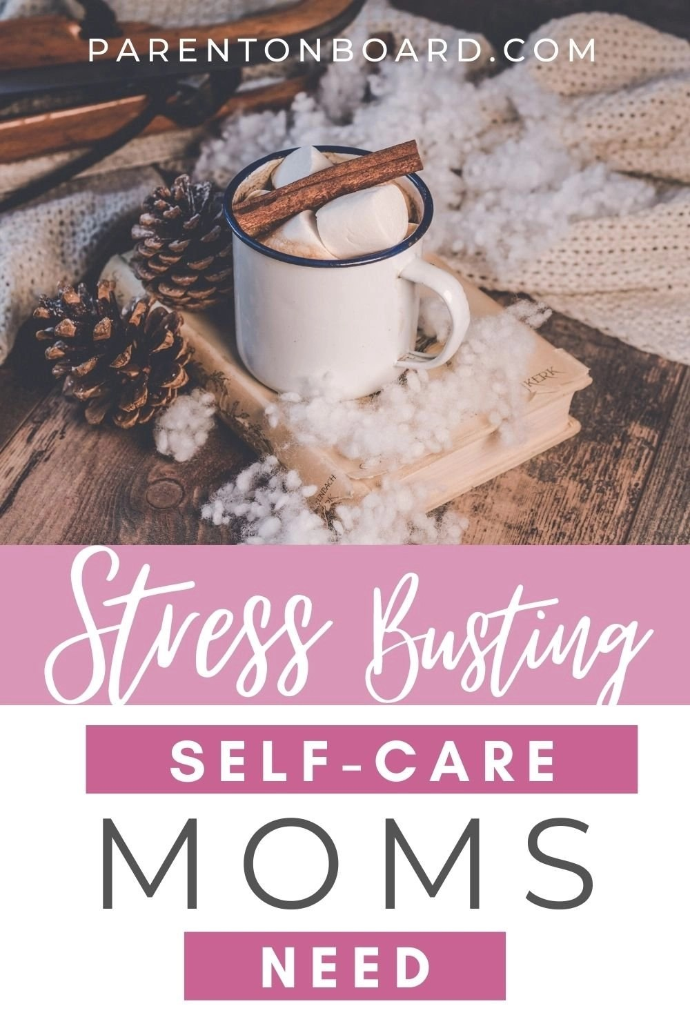 Stress Busting Holiday Self-Care for Moms