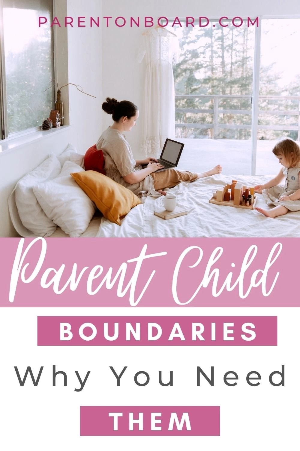 How To Set Healthy Parent Child Boundaries Without Guilt Pin