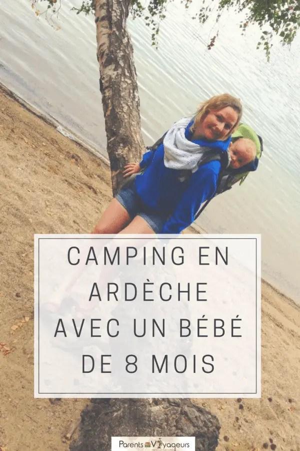 CAMPING EN ARDÈCHE AVEC UN BÉBÉ DE 8 MOIS