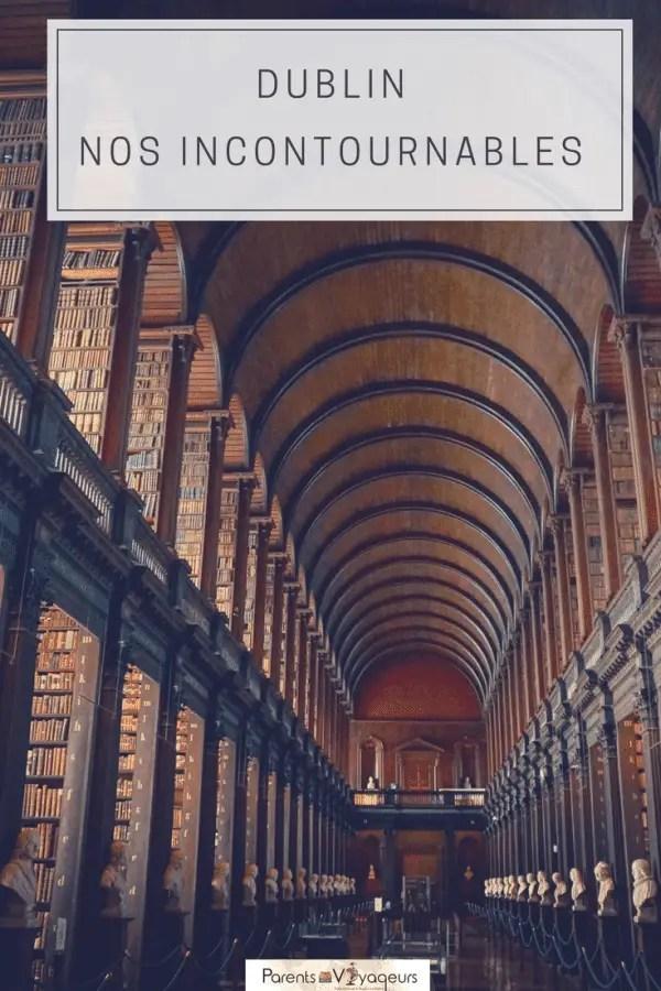 Visiter Dublin, nos incontournables