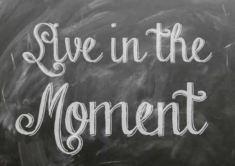 Live in the moment  :activités à faire en famille