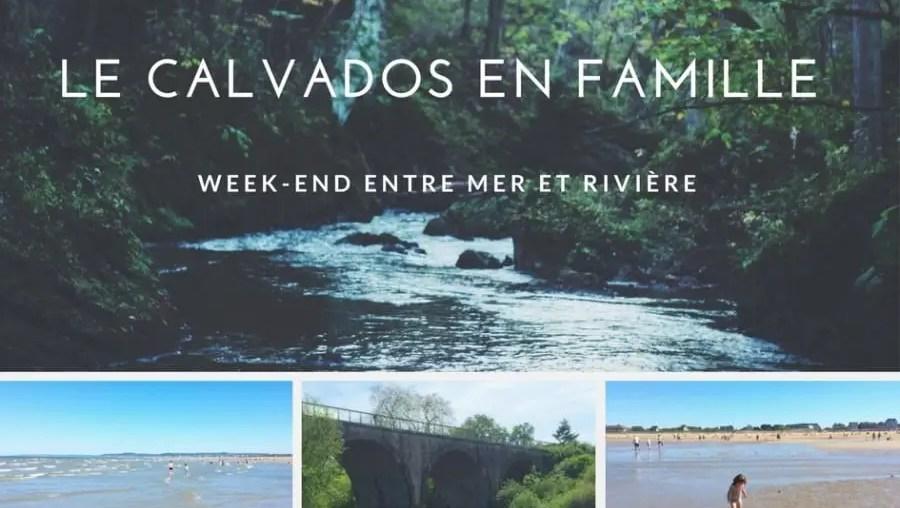 Calvados en famille blog du voyage en famille