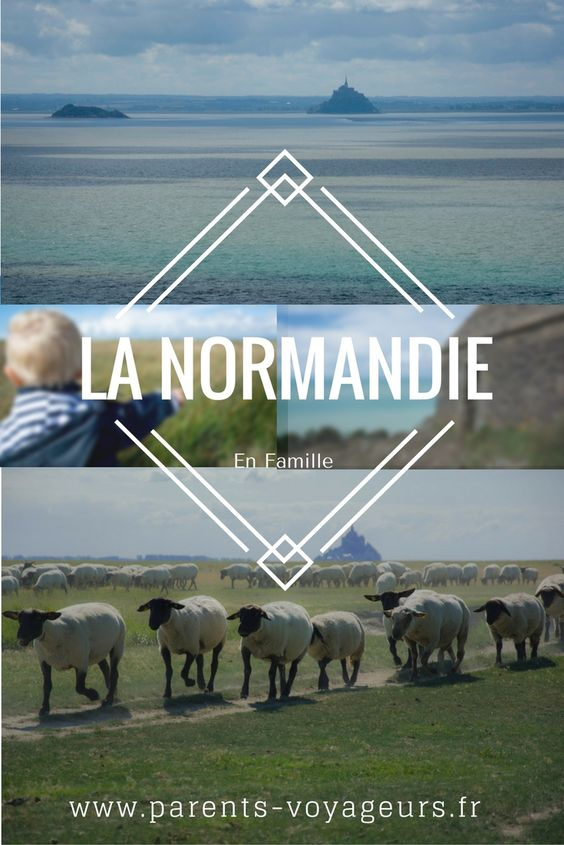 week-end en Normandie  Normandie en famille