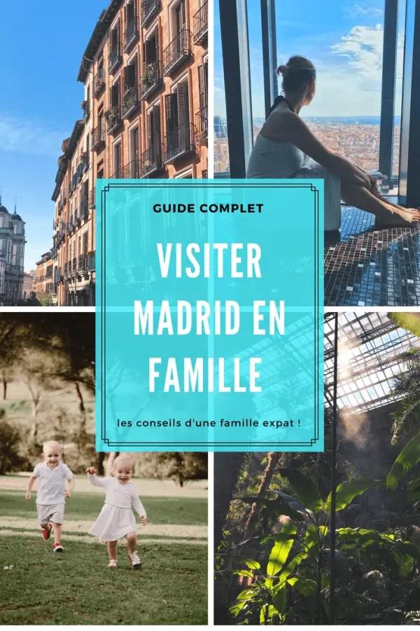 visiter madrid en famille guide complet