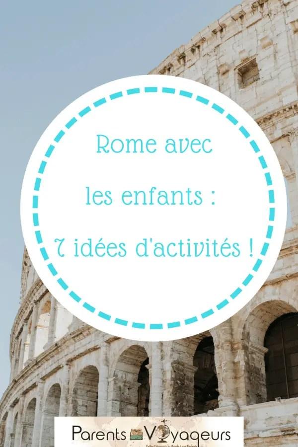 que faire que visiter à Rome en famille ?