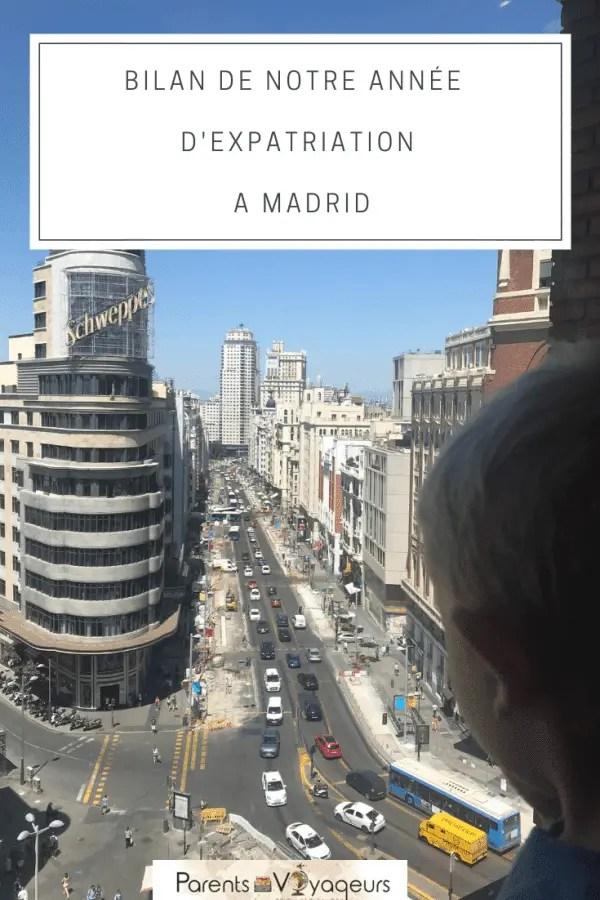BILAN DE NOTRE ANNÉE D'EXPATRIATION A MADRID