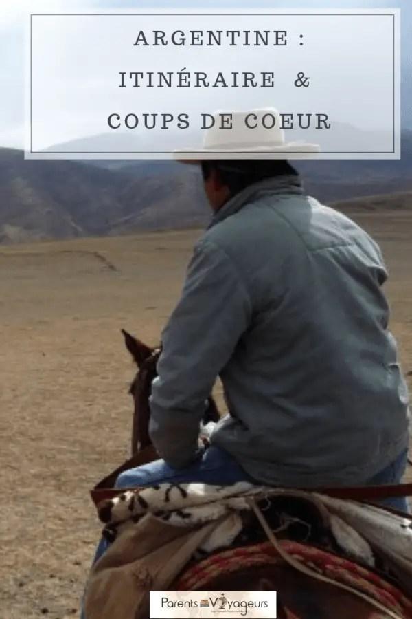 ARGENTINE _ ITINÉRAIRE & COUPS DE COEUR