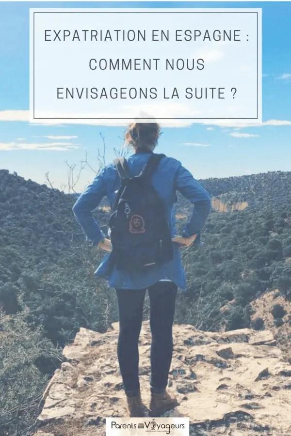 Expatriation en Espagne : comment nous envisageons la suite ?