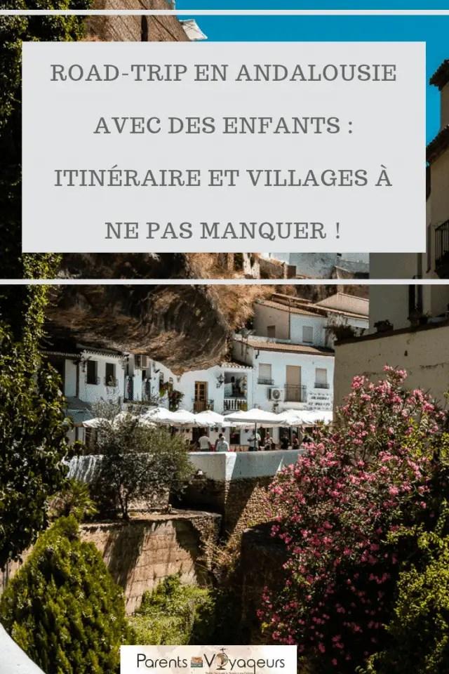 Road-trip en Andalousie avec des enfants : Itinéraire et villages à ne pas manquer !