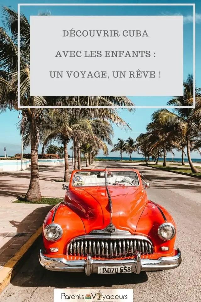Visiter Cuba avec les enfants, un rêve