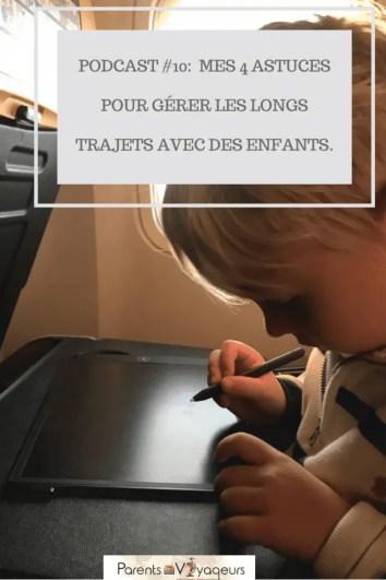 4 astuces pour gérer les longs trajets avec des enfants- Podcast