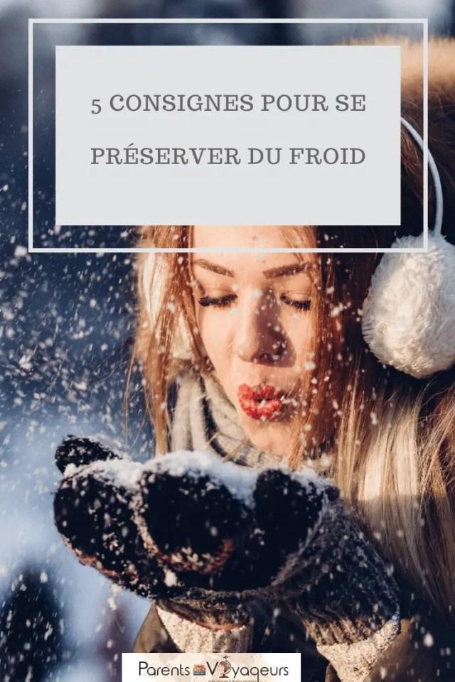 5 consignes pour se préserver du froid