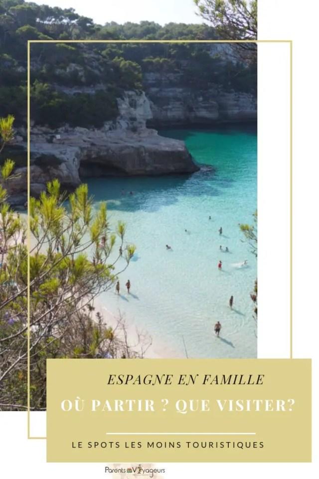 vacances en espagne en famille : où partir, que visiter ? guide complet par région