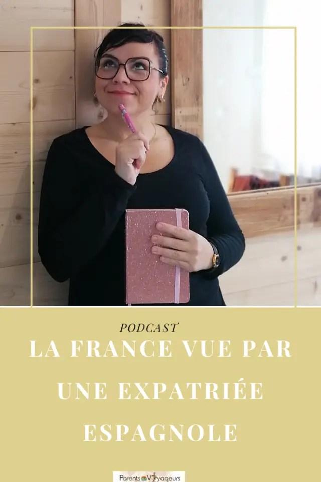 LA FRANCE VUE PAR UNE EXPATRIÉE ESPAGNOLE