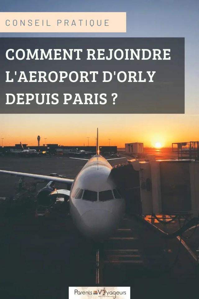 rejoindre l'aéroport d'Orly depuis Paris