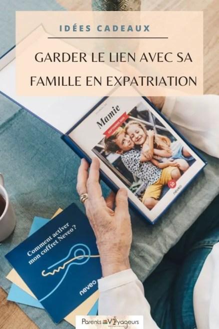 idée cadeau pour les grands-parents garder le lien avec sa famille en expatriation neveo