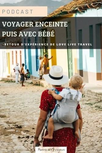 voyager enceinte et voyager avec bébé