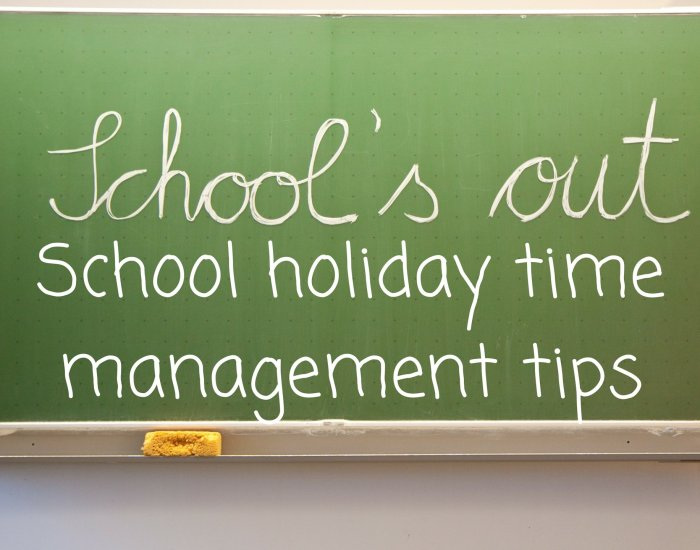 #PIB21 School holiday time management tips