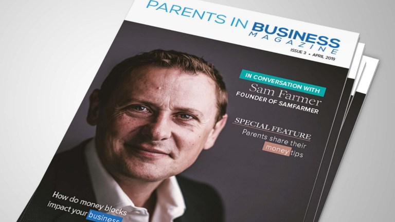 Parents in Business Magazine Issue 3