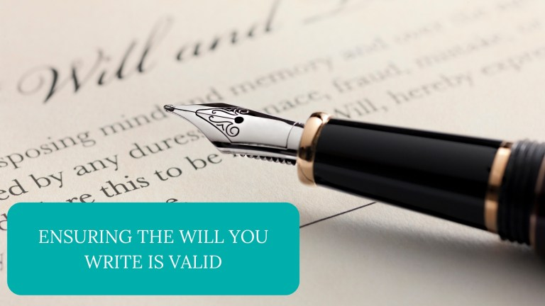 Ensuring The Will You Write Is Valid