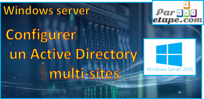 Active Directory sous Windows 2016