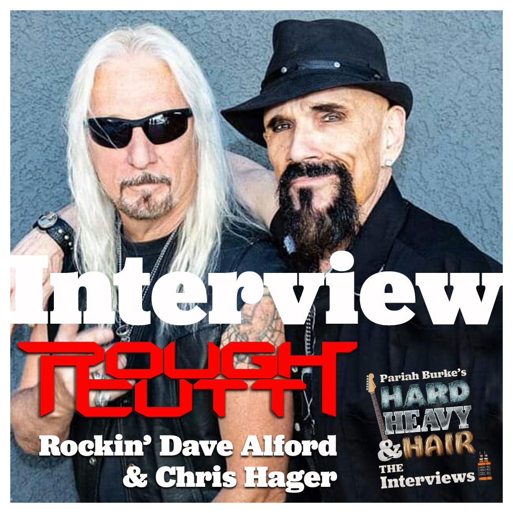 Rough Cutt (Rockin' Dave Alford and Chris Hager) Interview
