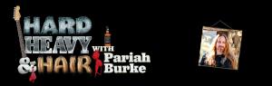 Logo - Hard, Heavy & Hair with Pariah Burke