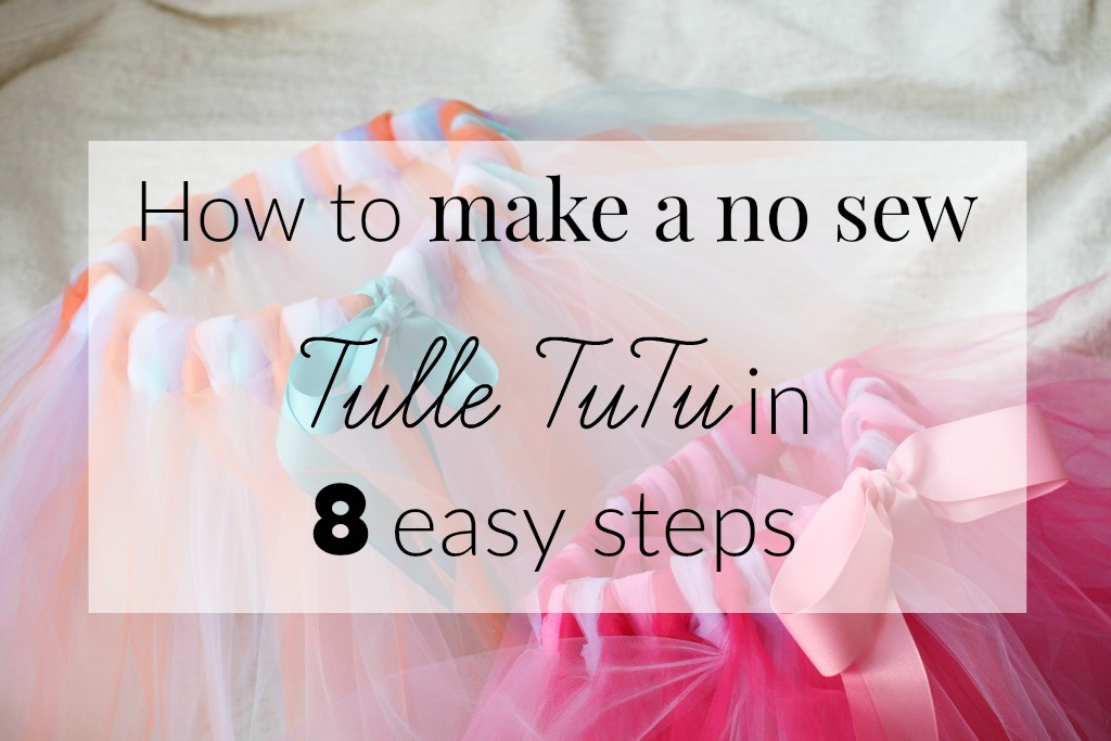 No Sew Tulle TuTu Tutorial in 8 Easy Steps