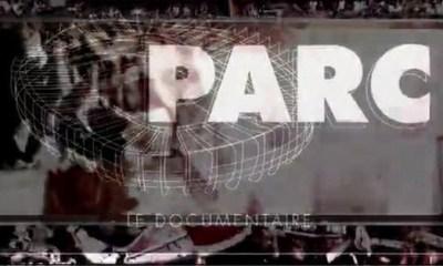 « PARC », documentaire sur les supporters