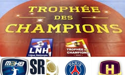Hand - Le Trophée des Champions délocalisé