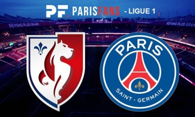 LOSC/PSG - Les équipes officielles : Aucune suprise côté parisien