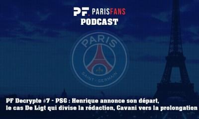 Podcast du jeudi 13 juin : Henrique annonce son départ, De Ligt divise la rédaction et Cavani vers une prolongation