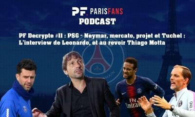 PSG - Neymar, mercato, projet et Tuchel : l'interview de Leonardo. Et au revoir Thiago Motta