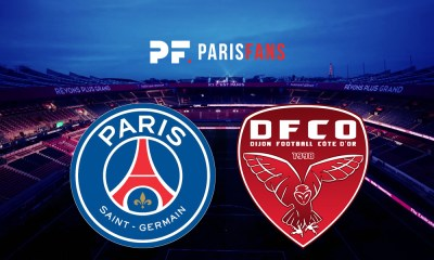 PSG/Dijon - Suivez l'avant-match des Parisiens au Parc des Princes