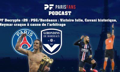 Podcast - PSG/Bordeaux, victoire inquiétante ? Cavani historique et Neymar craque à cause de l'arbitrage