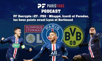 Podcast PSG - Mbappé, Icardi et Paredes, les bons points avant Lyon et Dortmund