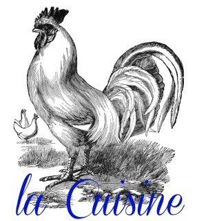 la Cuisine label with rooster and chicken