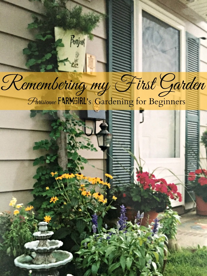Remembering My First Garden - Gardening for Beginners