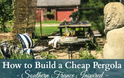How to Build a Cheap Pergola – Southern France Style