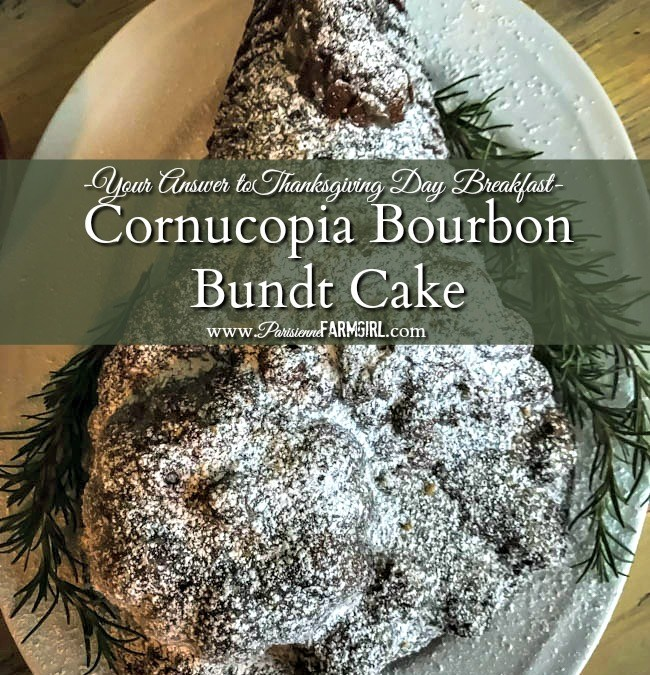 Cornucopia Bourbon Bundt Cake – Your Answer to Thanksgiving Day Breakfast