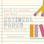 Back to School: The Best National Park Books for Kids