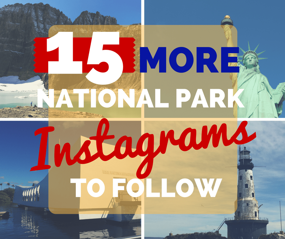15 More National Park Instagram Accounts to Follow