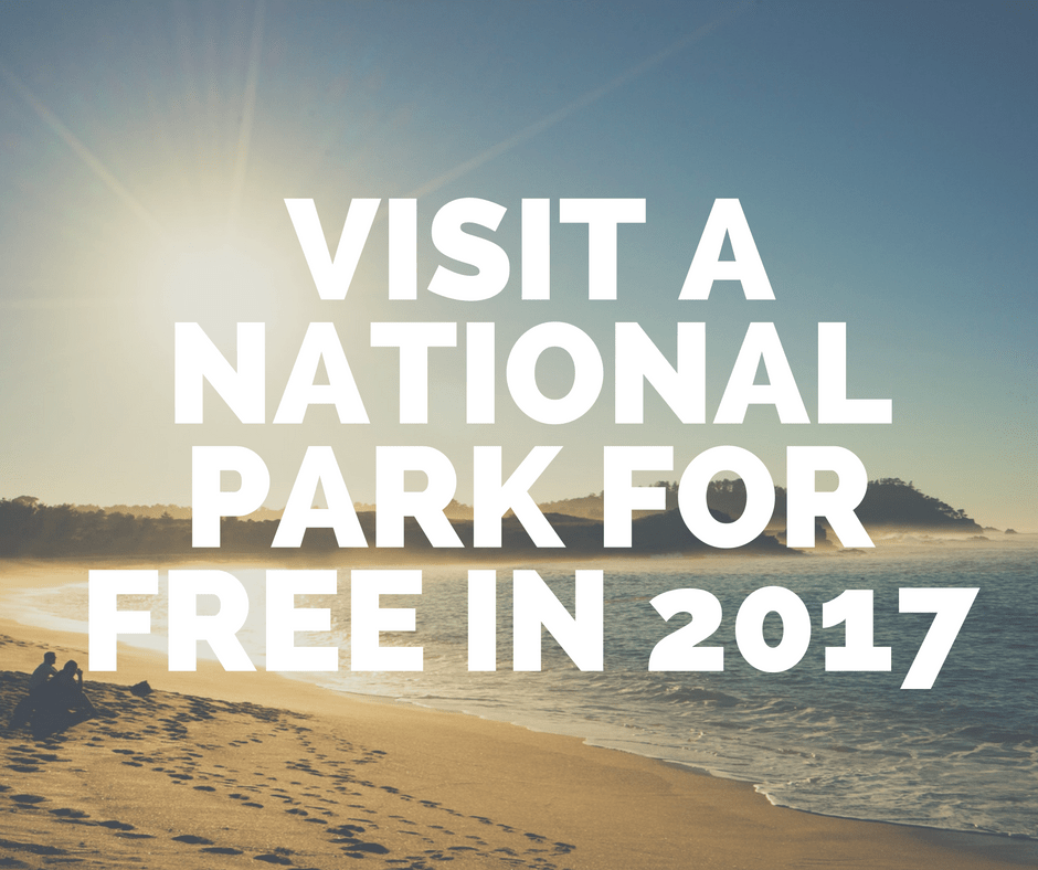 2017 Free Admission Days in National Parks