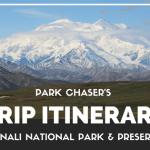 Alaska Vacation Recap:  Denali National Park and Preserve