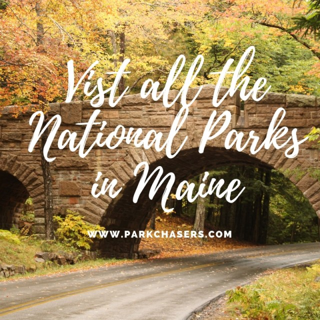 Visit All the National parks in Maine